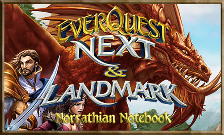 Norrathian Notebook: Five reasons to support EQ Next and Landmark