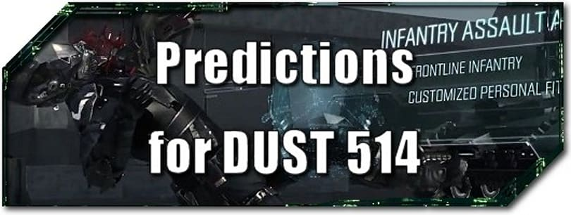 EVE Evolved: Predictions for DUST 514