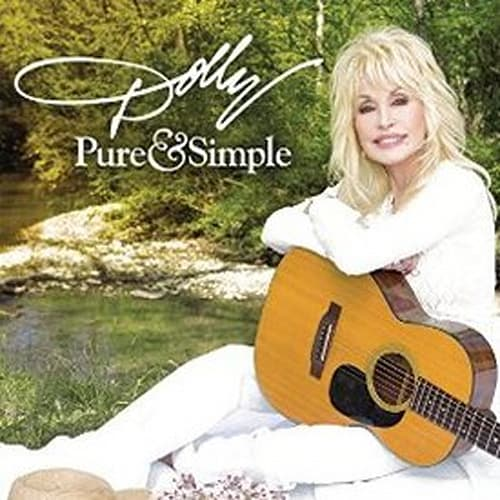 """""""Pure & Simple"""" by Dolly Parton"""