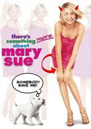 All the World's a Stage: There's something about Mary Sue