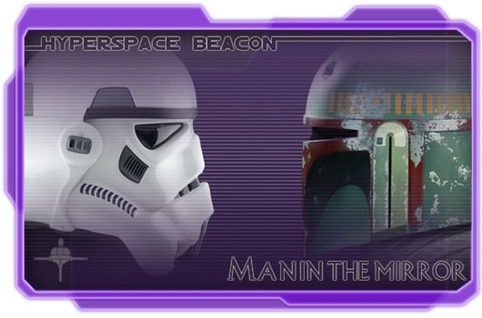 Hyperspace Beacon: Man in the mirror