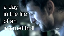 A Day In The Life Of An Internet Troll