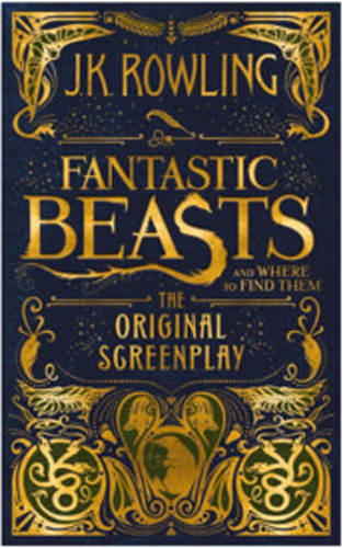 Fantastic Beasts by J.K. Rowling