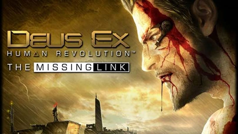 Deus Ex: Human Revolution - The Missing Link review