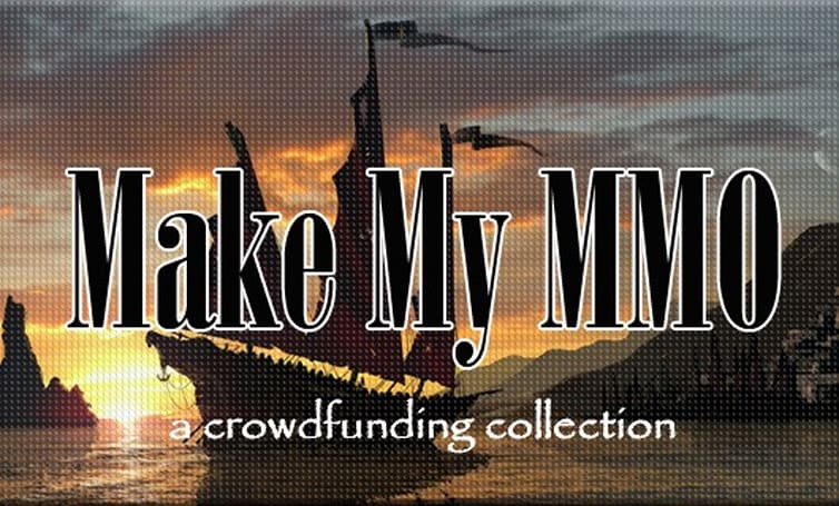 Make My MMO: Crowdfunding October 20 - November  2, 2013