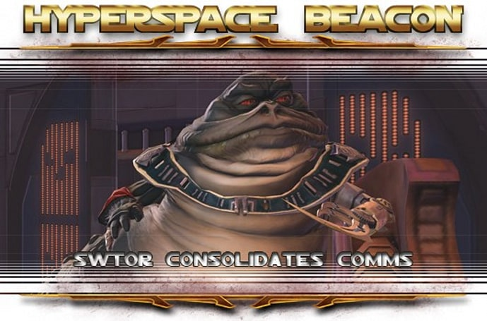 Hyperspace Beacon: SWTOR consolidates comms