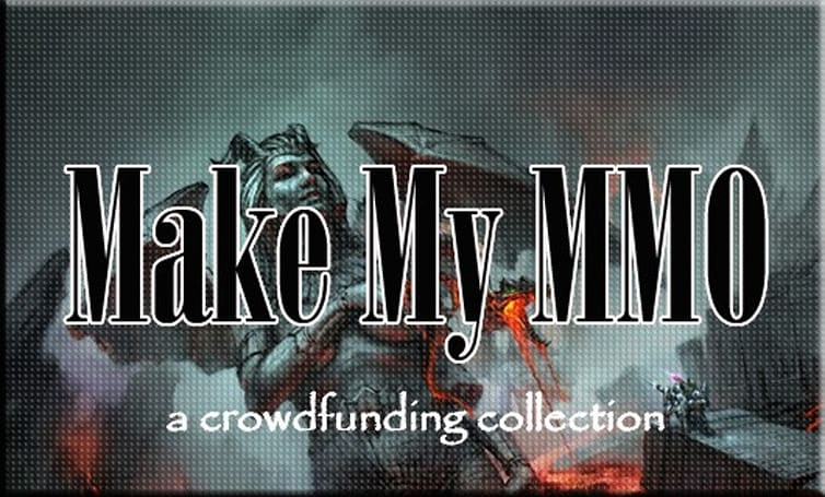 Make My MMO: Crowdfunding July 28 - August 10, 2013