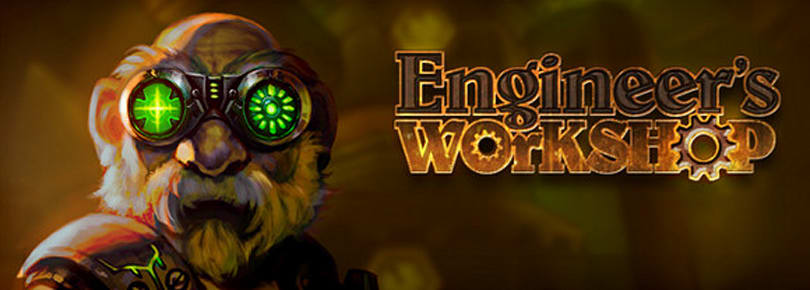 Blizzard debuts Engineer's Workshop