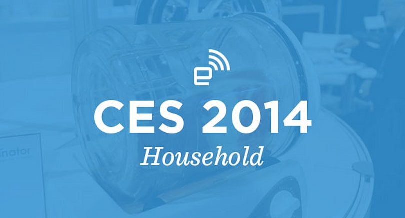 CES 2014: Household roundup