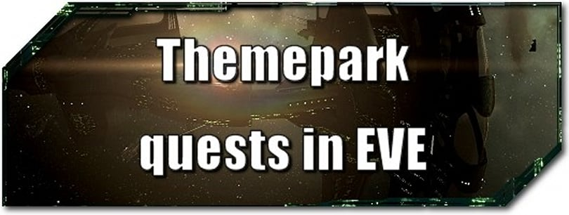 EVE Evolved: Themepark quests in EVE