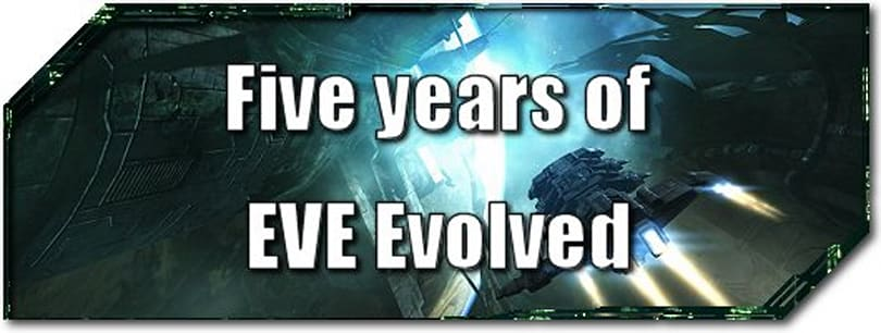 EVE Evolved: Five years of EVE Evolved