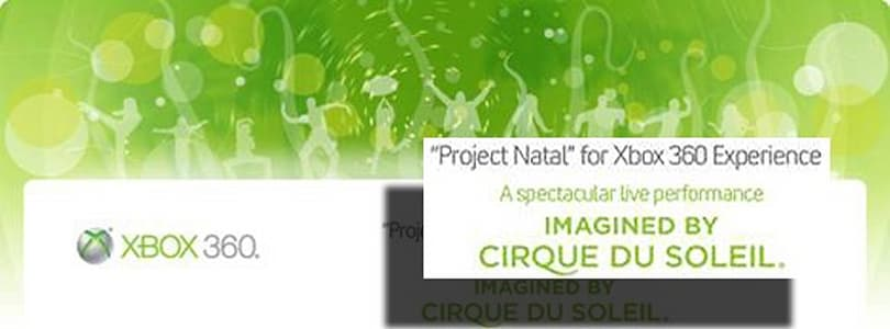 Microsoft's E3 Project Natal event to feature Cirque du Soleil performance