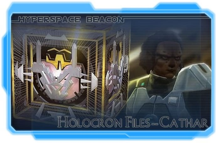 Hyperspace Beacon: Holocron Files -- Cathar