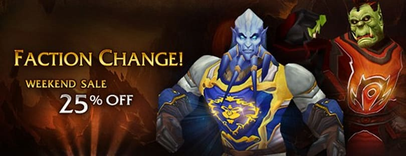 Get your faction change at 25% off through the weekend