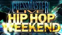 Chessmaster LIVE's Hip Hop Weekend