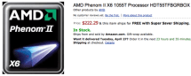 AMD's six-core Phenom II X6 1055T CPU now shipping, 1090T up for pre-order