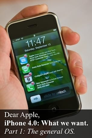 Dear Apple: What we want to see for iPhone 4.0, part 1