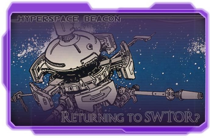 Hyperspace Beacon: Returning to SWTOR