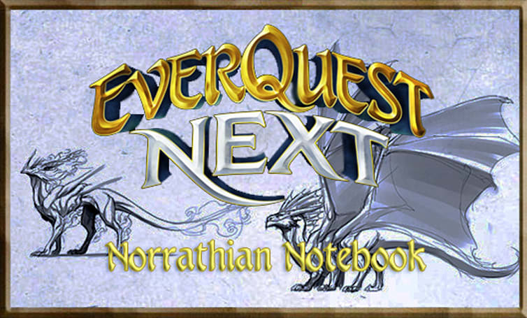 Norrathian Notebook:  EverQuest Next Round Table roundup, round three