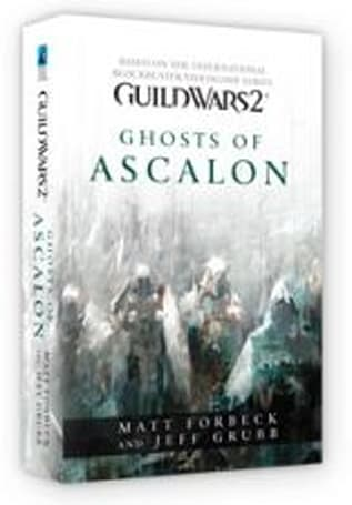 First Guild Wars novel announced: Ghosts of Ascalon to release this summer