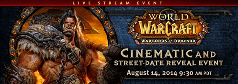 Warlords of Draenor cinematic and release date to be revealed on August 14