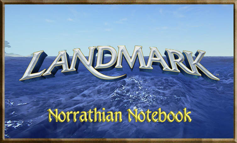 Norrathian Notebook:  Jump in, the water's fine in Landmark!