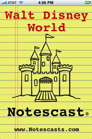 Walt Disney World Notescast for iPhone: one Disnerd's review