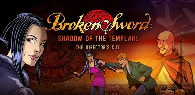 Broken Sword: Shadow of the Templars Directors Cut brings point-and-poke adventure to Android