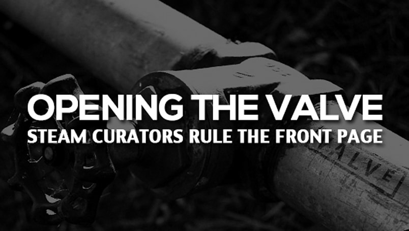Opening the valve: Steam Curators rule the front page