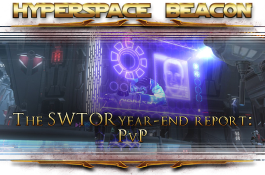 Hyperspace Beacon: The SWTOR year-end report -- PvP