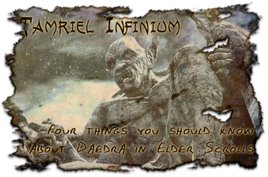 Tameriel Infinium: Four things you should know about Daedra in Elder Scrolls Online