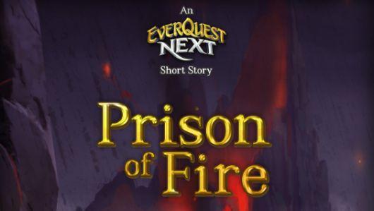 EverQuest Next novella -- Prison of Fire