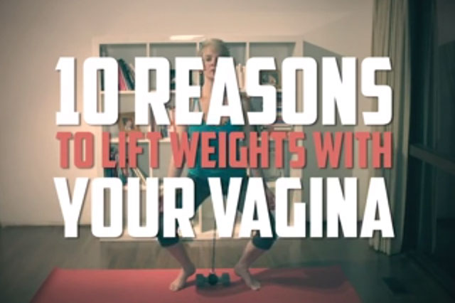 weight lifting with your vagina