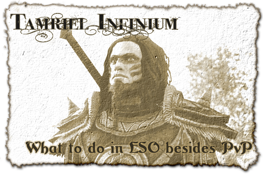Tamriel Infinium: What to do in ESO besides PvP