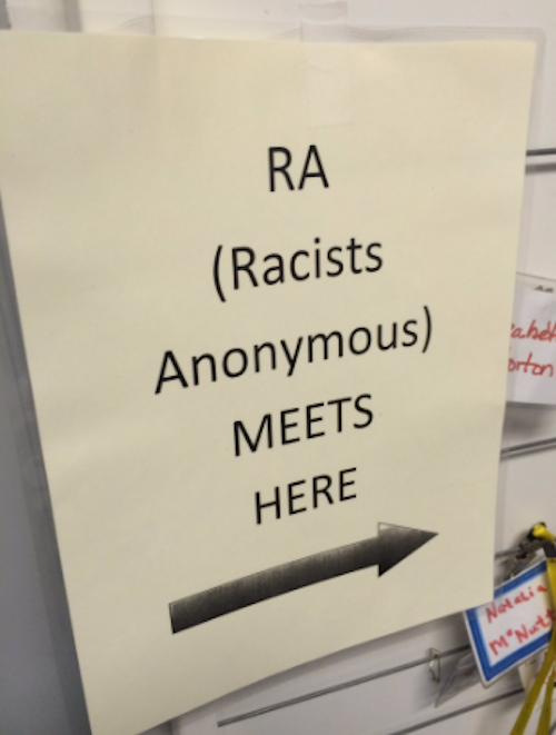 If You're A Racist A-Hole There's An Anonymous Meeting Just For You