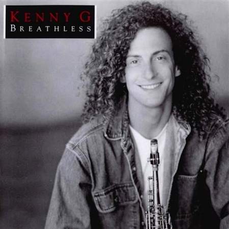 shitty albums we all owned, terrible albums we all owned growing up, kenny g breathless