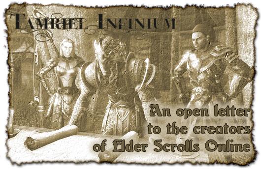Tamriel Infinium: An open letter to the creators of Elder Scrolls Online