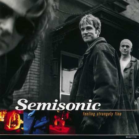 shitty albums we all owned, terrible albums we all owned growing up, semisonic feeling strangley fine