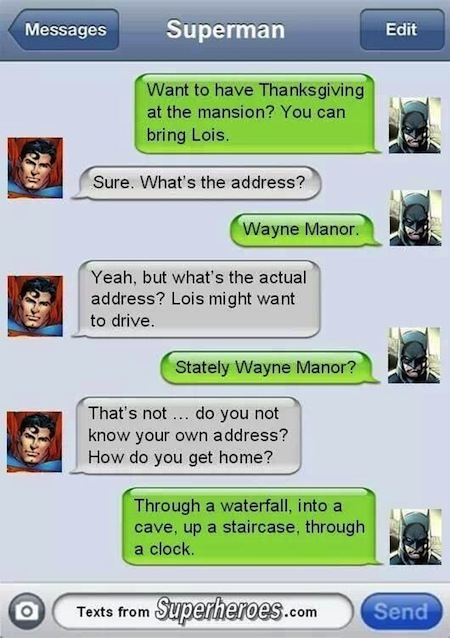 superheroes being super a-holes, superheroes being jerks funny, superman batman text exchange address