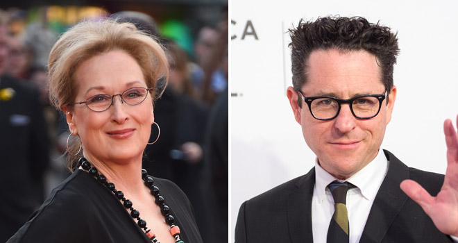 Meryl Streep, JJ Abrams Pick