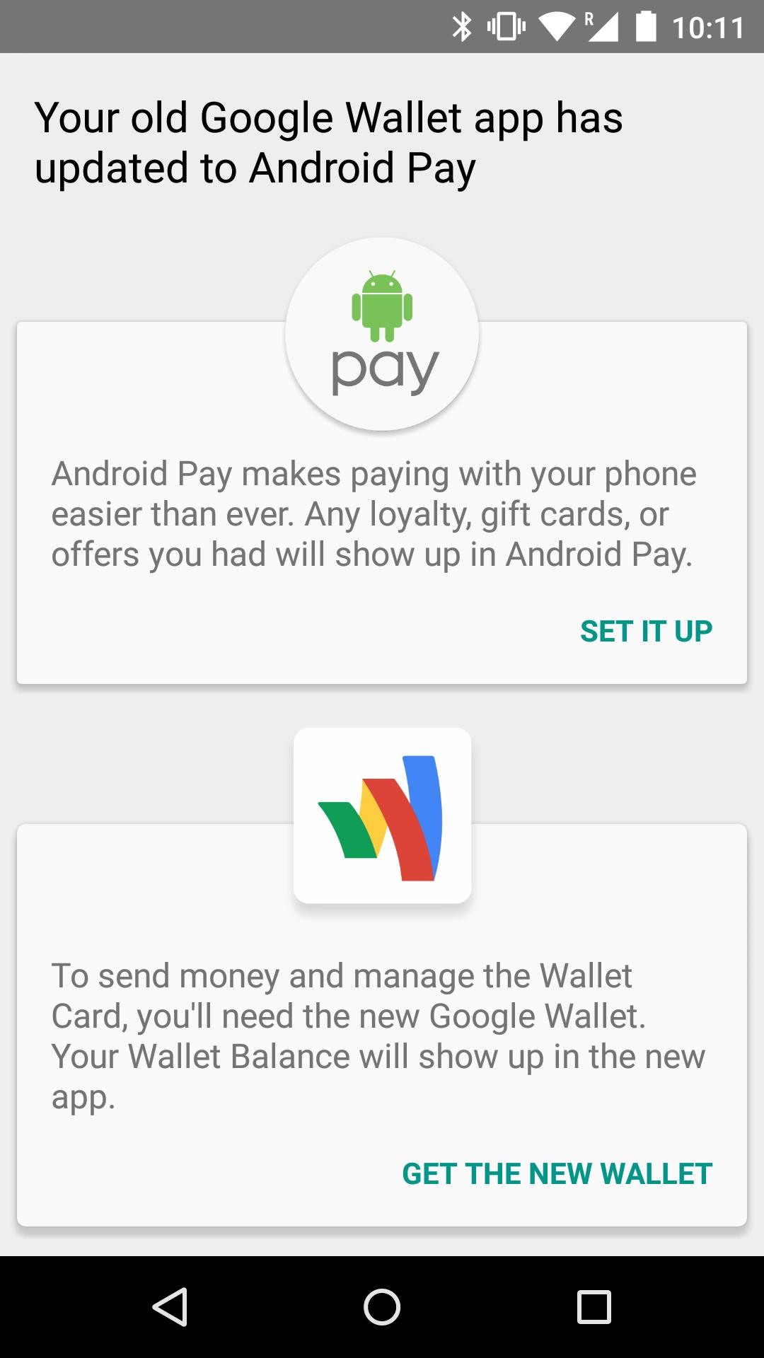 以前にGoogle Walletアプリをインストールしていると、9月10日以降はAndroid Payアプリへのアップグレードを促してくる