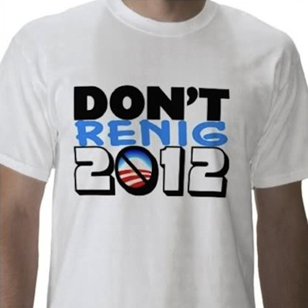 racist republican shirts, most racist republican t-shirts, don't renig 2012 shirt