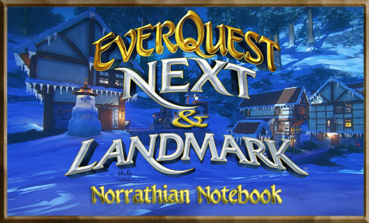 Norrathian Notebook:  EverQuest Next round table roundup V