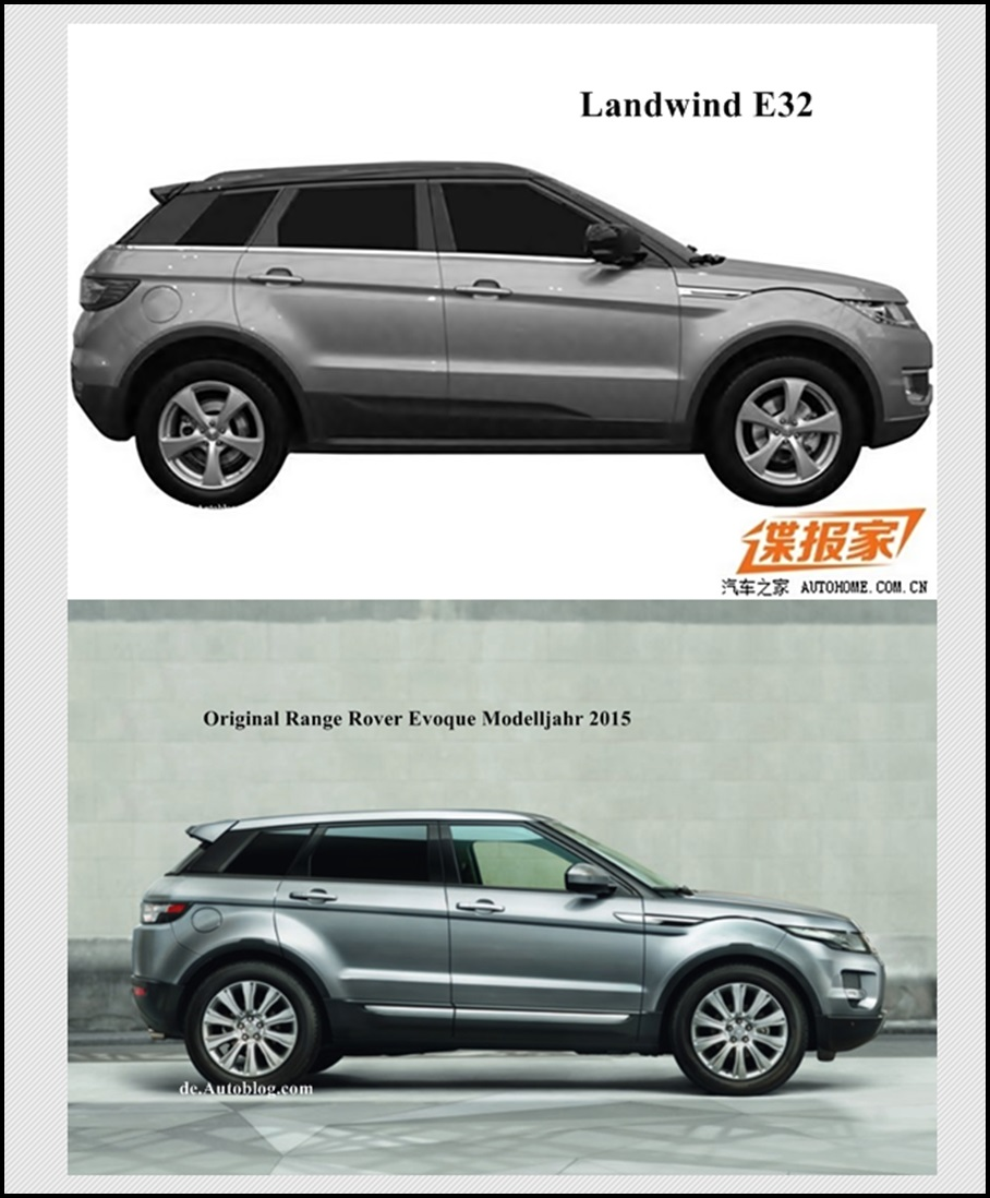 china, chinese knockoff, land rover, land rover evoque, land rover range rover evoque, landwind, landwind e32, Kopie, copy, Plagiat, china copy shop, Musterschutz, Patentschutz, styling, design,