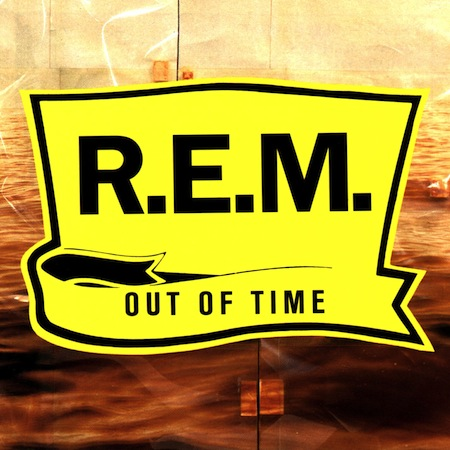 shitty albums we all owned, terrible albums we all owned growing up, rem out of time