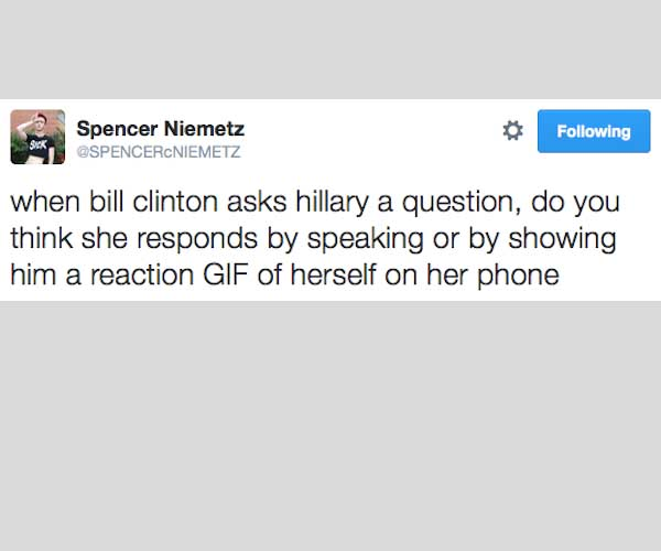25 Of The Funniest Tweets About Hillary Clinton