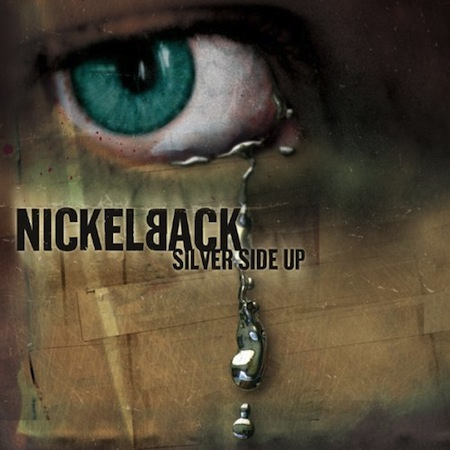 shitty albums we all owned, terrible albums we all owned growing up, nickelback silver side up