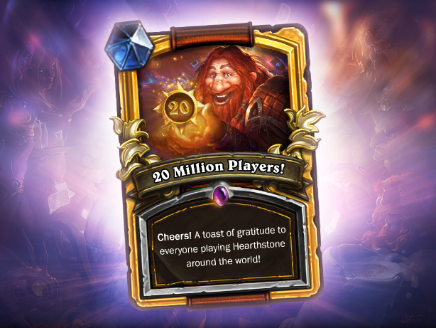 Hearthstone is a 20 million-player game of cards