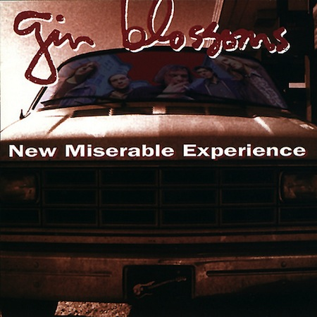 shitty albums we all owned, terrible albums we all owned growing up, gin blossoms new miserable experience
