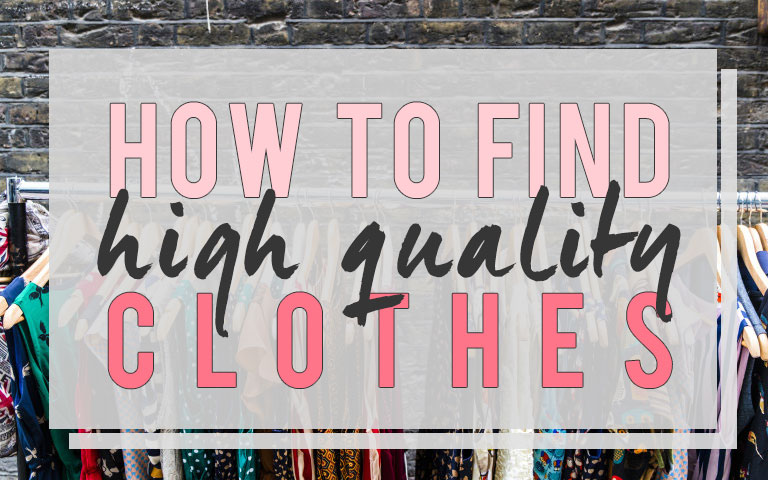 7 shopping tips: How to find high quality clothing